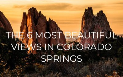 The 6 Most Beautiful Views in Colorado Springs